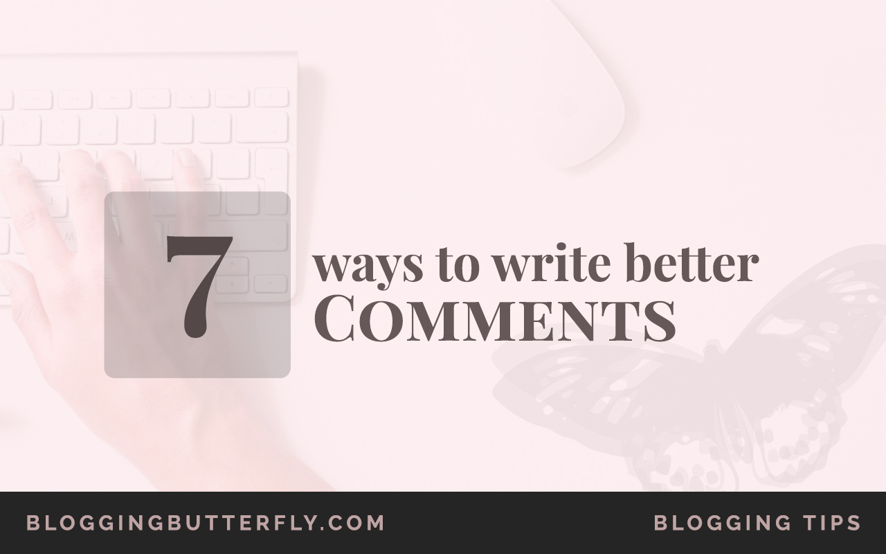 7-Ways-to-Write-Better-Comments-Featured