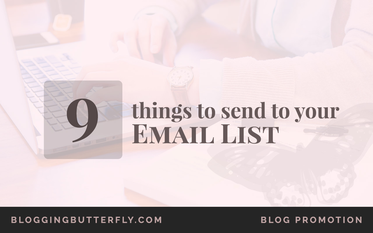 9-Things-to-Send-Your-Email-Subscribers-Featured