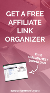 Keep track of your affiliate links with this free Affiliate Link Organizer - Download now! | Blogging Tools
