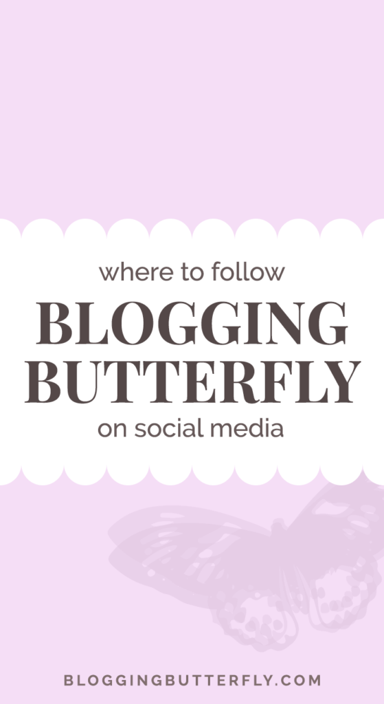 Get blogging & social media advice, follow Blogging Butterfly