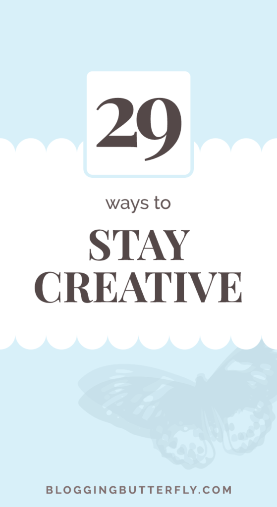Ways to stay creative video