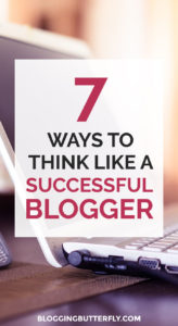 Create a successful blog with the right mindset | Blogging for Beginners | Blogging Tips