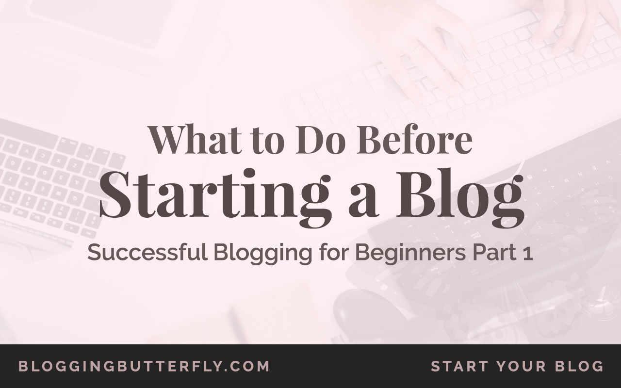 What you should do before starting a blog