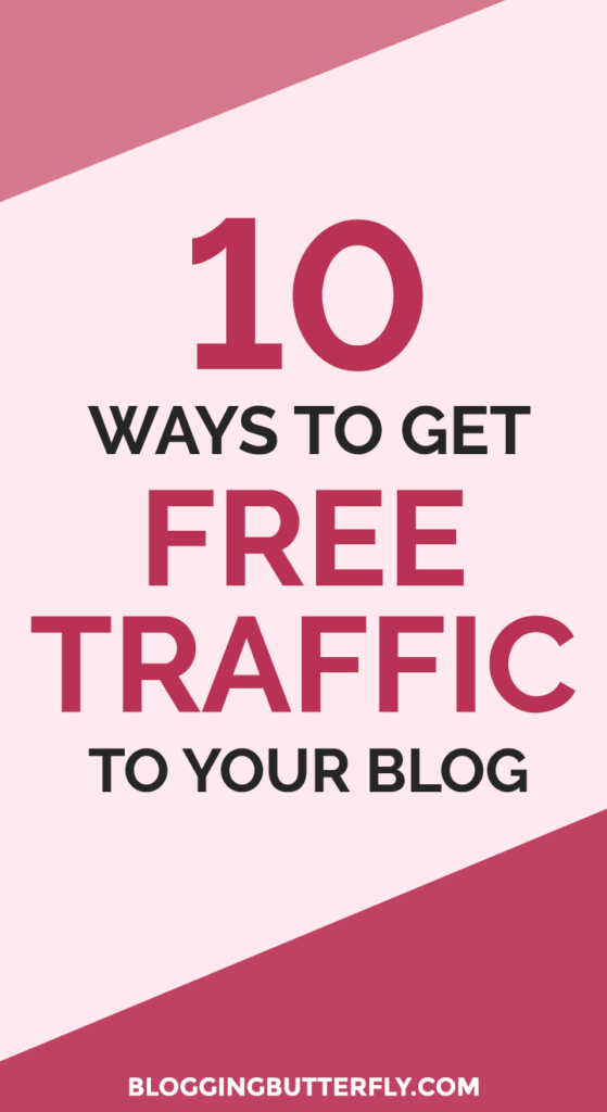 Blogging Tips - 10 Ways to get Free Traffic to Your Blog