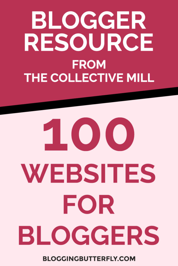 Top 100 websites for bloggers from The Collective Mill - Follow this blog! Read this and more blogging success tips for beginners: https://bloggingbutterfly.com/100-websites-bloggers-the-collective-mill/?utm_source=pinterest&utm_campaign=100-websites-bloggers-the-collective-mill&utm_medium=blog&utm_content=image9