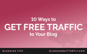 Get Traffic to Your Blog for Free