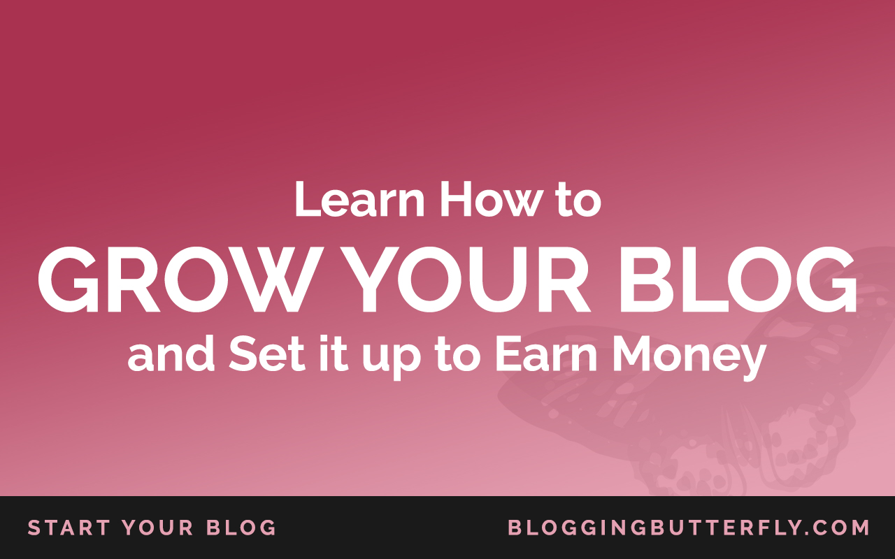 Grow Your Blog and Earn Money | Blogging Tips for Beginners
