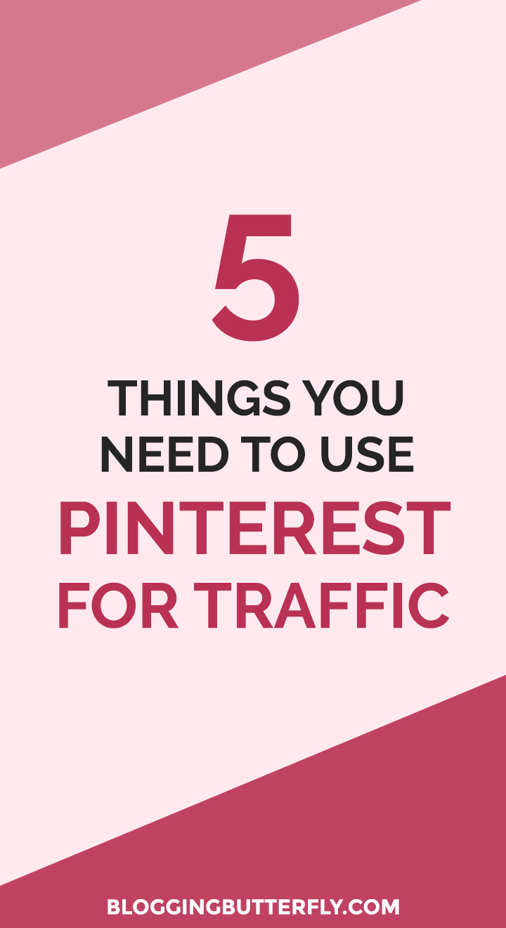 Pinterest for Bloggers: How to use Pinterest to grow your blog or blog-based business. Get a free workbook with the 5 things you need to get more traffic to your blog with Pinterest. Read this and more blogging success tips for beginners: https://bloggingbutterfly.com/pinterest-for-bloggers-traffic/?utm_source=pinterest&utm_campaign=pinterest_for_bloggers_traffic&utm_medium=blog_link&utm_content=image6