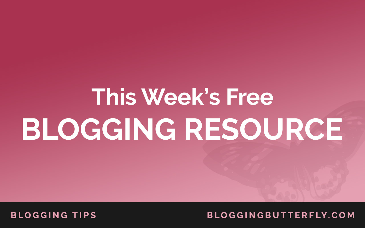 Weekly-Free-Blogging-Resources-Featured