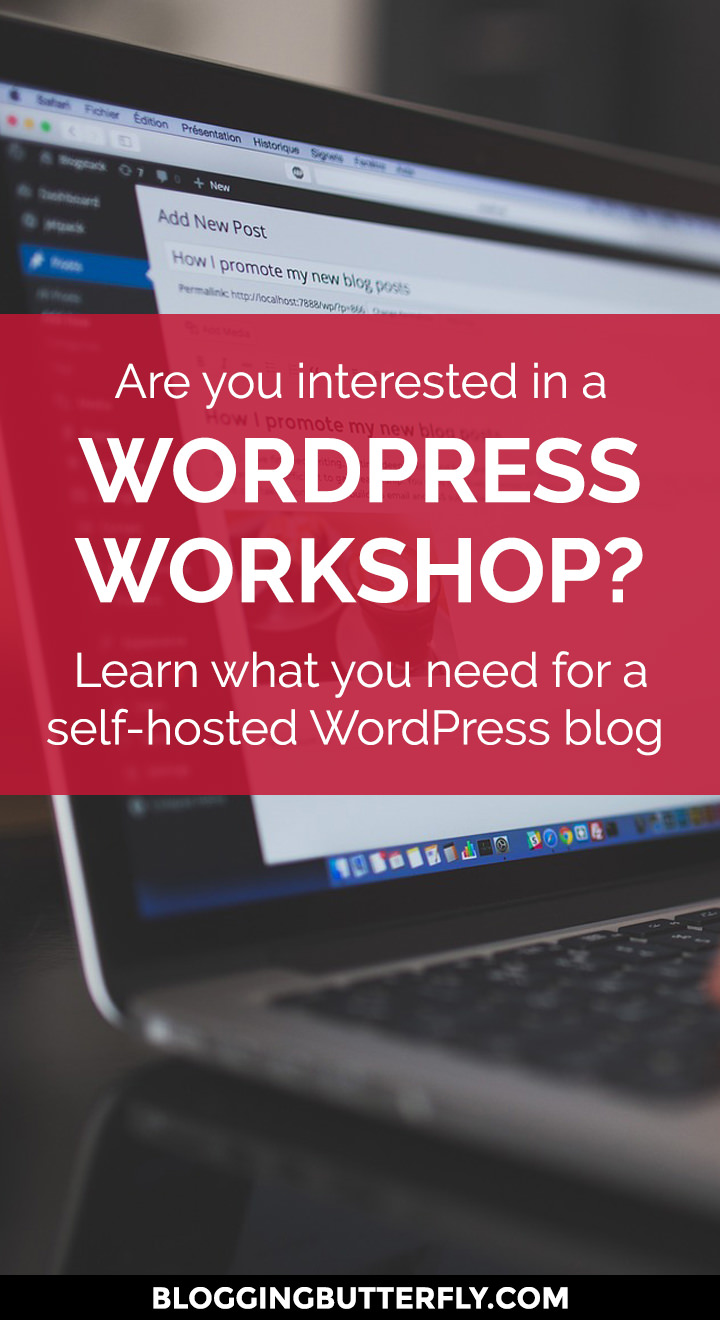 Free WordPress Workshop for new bloggers and WordPress beginners. Learn how to set up WordPress on your own host. Read this and more blogging tips for beginners: https://bloggingbutterfly.com/free-wordpress-workshop/?utm_source=pinterest&utm_campaign=free_wordpress_workshop&utm_medium=blog_link&utm_content=image2
