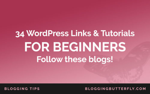 WordPress for Beginners: Links and Tutorials for New Bloggers
