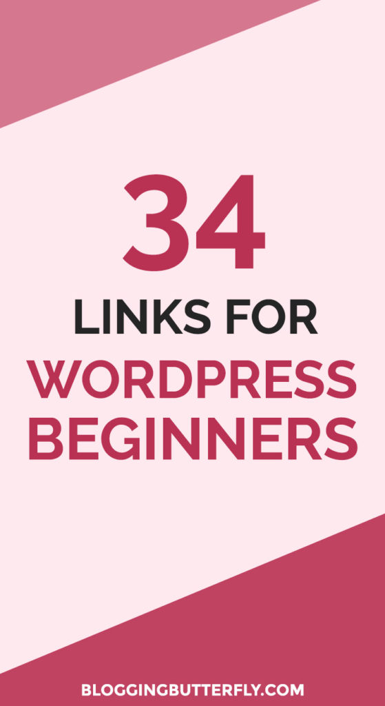 How to Use WordPress for Beginners: 34 links to WordPress tips, plugins, themes, and tutorials for new bloggers. Some of the best advice for self-hosted WordPress blogs. Read this and more blogging tips for beginners: https://bloggingbutterfly.com/beginner-wordpress-links/?utm_source=pinterest&utm_campaign=beginner_wordpress_links&utm_medium=blog_link&utm_content=image6