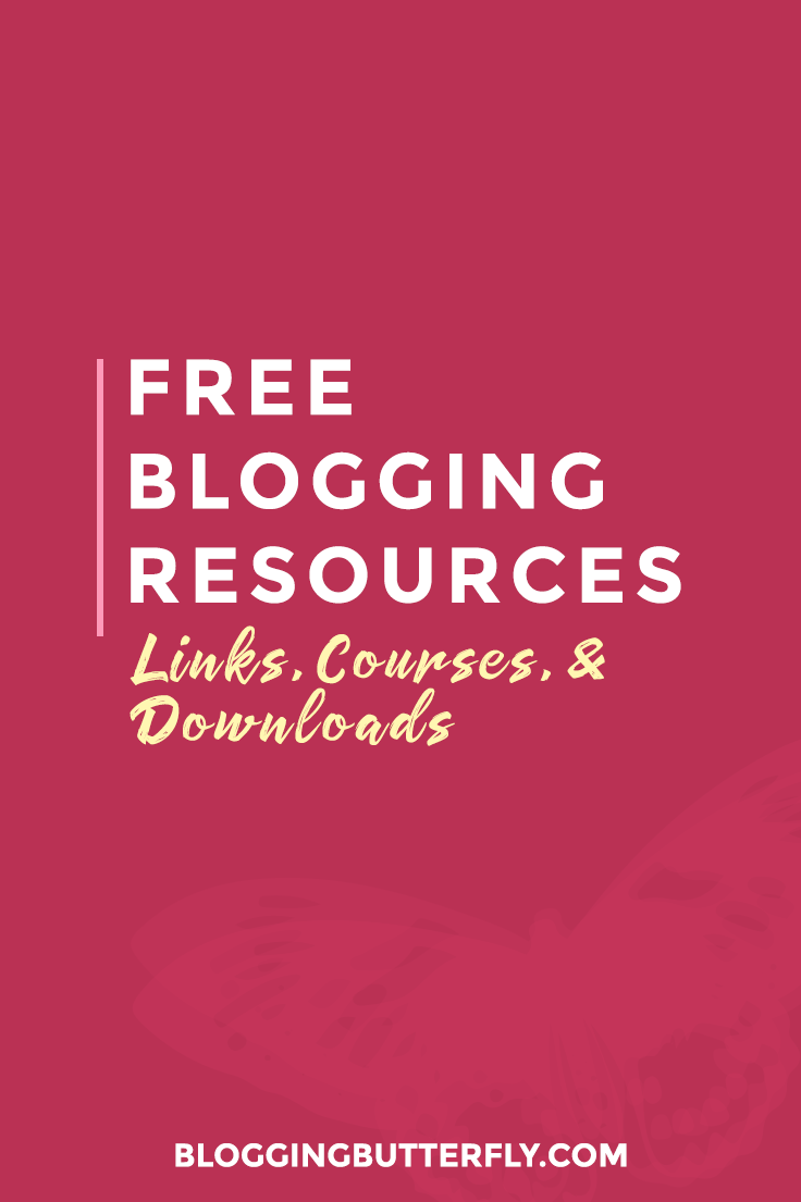 Free resources for bloggers. Find all courses and downloads that Blogging Butterfly has to offer on one convenient page. Visit for blogging resources, tips, and advice: https://bloggingbutterfly.com/free-blogging-resources/
