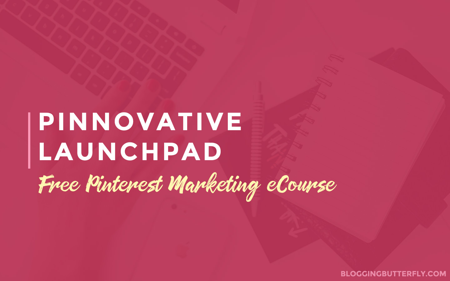 Free Pinterest Marketing Course