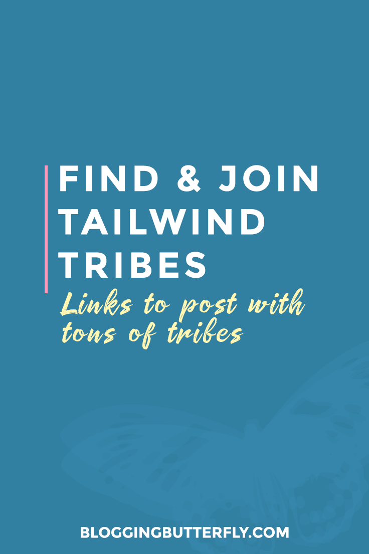 Tailwind Tribes are a great way to get your posts shared on Pinterest by tons of bloggers. Learn how to add tribe links to your blog posts, how to join Tailwind tribes, and where you can find tribes to join. Read this and more Pinterest tips for bloggers: https://bloggingbutterfly.com/find-tailwind-tribes/