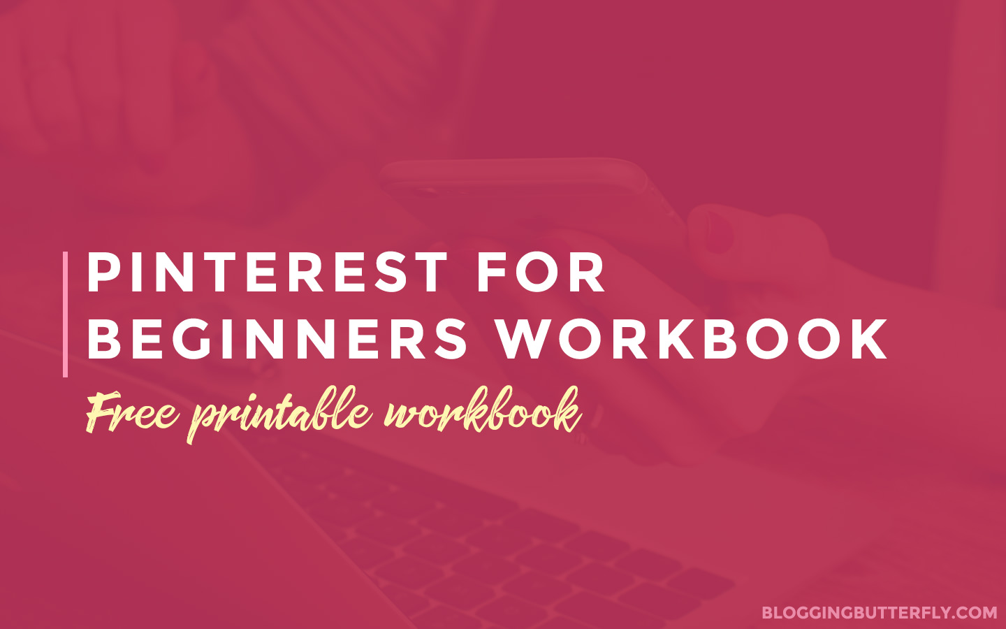 Free Pinterest for Bloggers Workbook