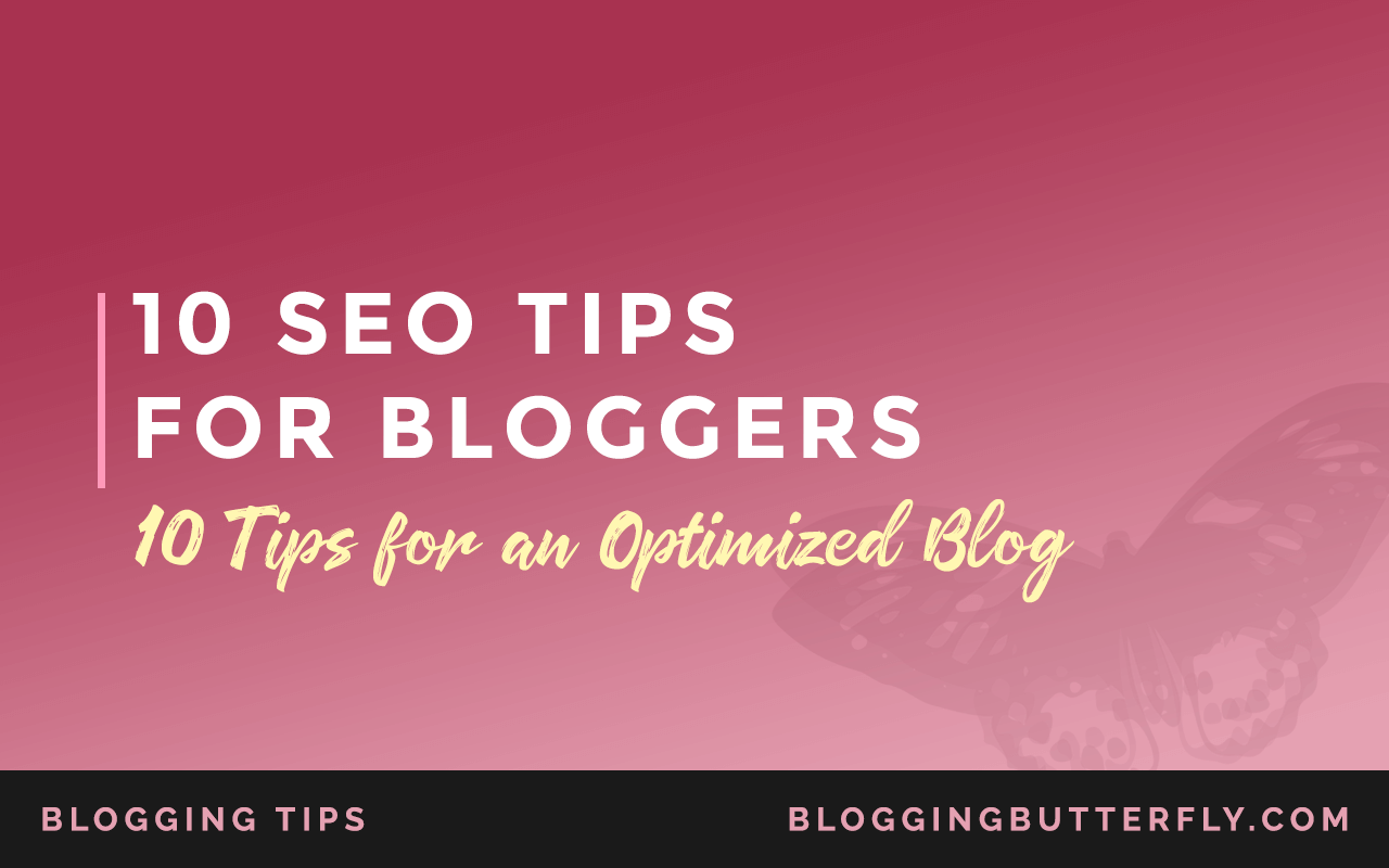10-Seo-Tips-for-Bloggers-Featured